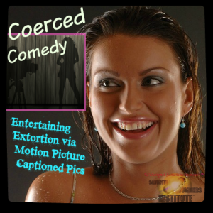 Coerced Comedy (Captioned Motion Pictures)