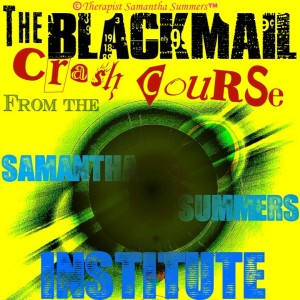 Blackmail Crash Course