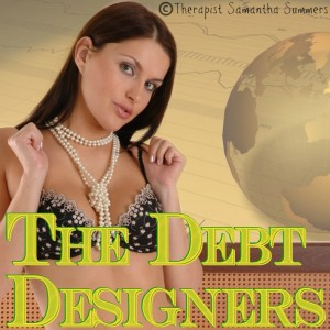 The Debt Designers of Financial Domination